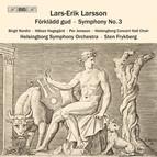 Larsson - Förklädd Gud, Op.24 (Text: Hjalmar Gullberg)