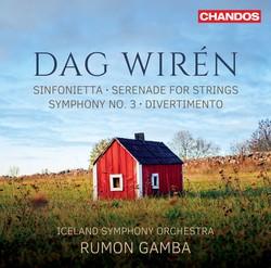 Wirén: Sinfonietta in C Major, Serenade, Symphony No. 3 & Divertimento