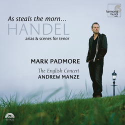 Handel: As Steals The Morn... Arias & Scenes for Tenor