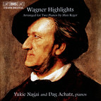 Wagner Highlights - Arranged for Two Pianos by Max Reger