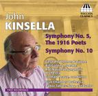 Kinsella: Symphonies Nos. 5 & 10