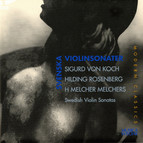 Koch: Violin Sonata in E minor - Rosenberg: Violin Sonata No. 2 - Melchers: Violin Sonata, Op. 22