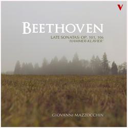 Beethoven: Late Sonatas, Opp. 101 & 106