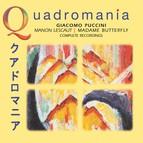 Quadromania: Puccini: Manon Lescaut / Madame Butterfly (1930, 1949)