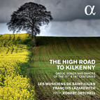 The High Road to Kilkenny: Gaelic Songs & Dances of the 17th & 18th Centuries