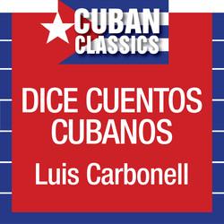 Luis Carbonell dice cuentos cubanos