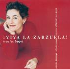 Opera Arias (Soprano): Bayo, Maria - Vives, A. / Sorozabal, P. / Breton, T. / Barbieri, F.A. / Moreno, T.F.