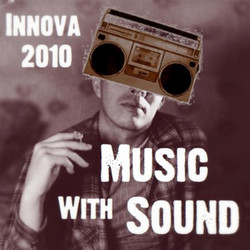 Innova 2010: Music with Sound
