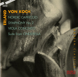 Koch: Nordic Capriccio - Symphony No. 2 - Viola Concerto - Suite from Cinderella