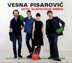 Pisarovi: With Suspicious Minds