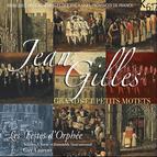 Jean Gilles: Grands et petits motets