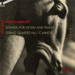 Pergament: Violin Sonata in B minor - String Quartet No. 1