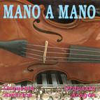 Mano a Mano and More