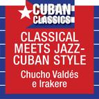 Classical Meets Jazz: Cuba