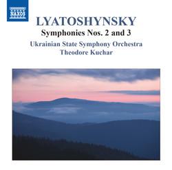 Lyatoshynsky: Symphonies Nos. 2 & 3