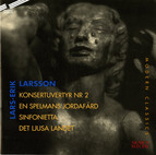 Larsson: Sinfonietta for Strings - The Bright Country - Concert Overture No. 2 - A Fiddler´s Last Journey