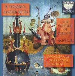 B. Tommy Andersson: The Garden of Delights