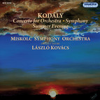 Kodaly: Concerto for Orchestra - Symphony -  Summer Evening