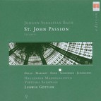 Bach: St. John Passion, BWV 245 (Excerpts)