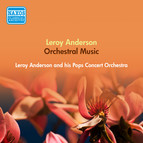 Anderson, L.: Orchestral Music (Anderson and His Pops Concert Orchestra) (1950-1951)