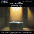MacMillan - Symphony Vigil