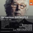 Birtwistle: Songs 1970-2006