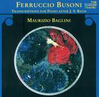 Busoni: Transcriptions for Piano after J.S. Bach, Vol. 1