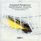 Penderecki: Clarinet Quartet & String Trio