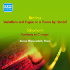 Brahms, J.: Variations and Fugue On A Theme by Handel / Schumann, R. Fantasie in C Major (Moiseiwitsch) (1954)