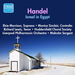 Handel: Israel in Egypt (Morrison, Sinclair / Huddersfield Choral Society / Liverpool Philharmonic / Sargent) (1956)