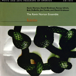 Kevin Norton Ensemble: Knots