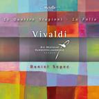 Vivaldi: Le Quattro Stagioni - La Folia