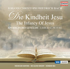 Bach: Die Kindheit Jesu (The Infancy Of Jesus)