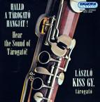 Hear the Sound of the Tarogato