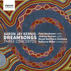 Kernis: Dreamsongs - Three Concertos