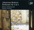 Brahms: Sinfonien Nr. 3 & 4