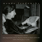 Wanda Landowska in Peformance, Vol. 2