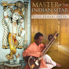 Master of the Indian Sitar: Rash Behari Datta
