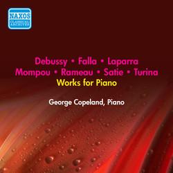 Piano Recital: Copeland, George - Debussy, C. / Rameau, J.P / Satie, E. / Mompou, F. / Laparra, R. / Falla, M. / Turina, J. (1950, 1952)
