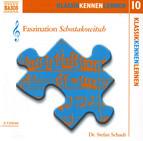 Klassik Kennen Lernen 10: Faszination Schostakowitsch (