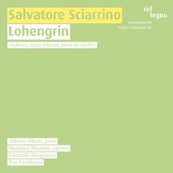 Sciarrino, S.: Lohengrin / 2 Notturni Crudeli / Vento D'Ombra