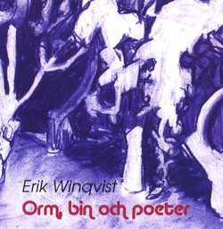 Orm, bin och poeter