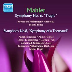 Mahler: Symphonies Nos. 6 & 8