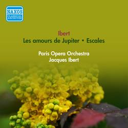 Ibert, J.: Amours De Jupiter (Les) / Escales (Ibert) (1956)