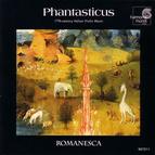 Phantasticus - 17th Century Italian Violin Music