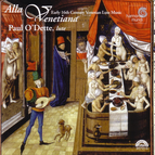 Alla Venetiana - Early 16th Century Venetian Lute Music