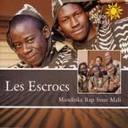 Mali: Les Escrocs - Mandinka Rap From Mali