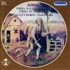 Agricola: Missa Malheur Me Bat / Missa In Minen Zin