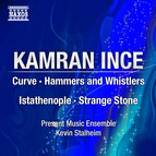 Ince: Curve - Hammers and Whistlers - Istathenople - Strange Stone