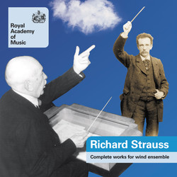 Strauss, Richard: Works for Wind Ensemble (Complete)
